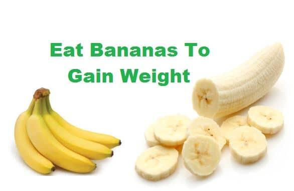 bananas foods to gain weight