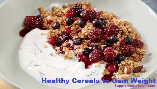 healthy cereal foods to gain weight